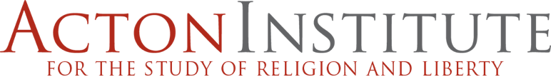Acton Institute for the Study of Religion and Liberty