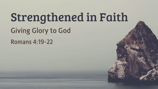 Strengthened in Faith