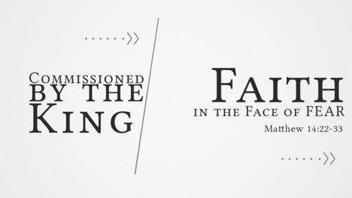 6/16/19 Faith in the Face of Fear