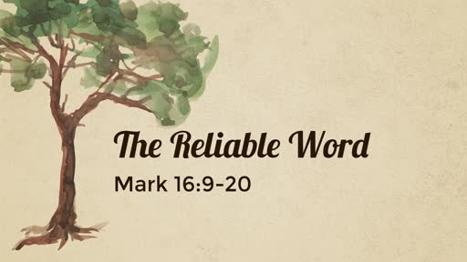 The Reliable Word