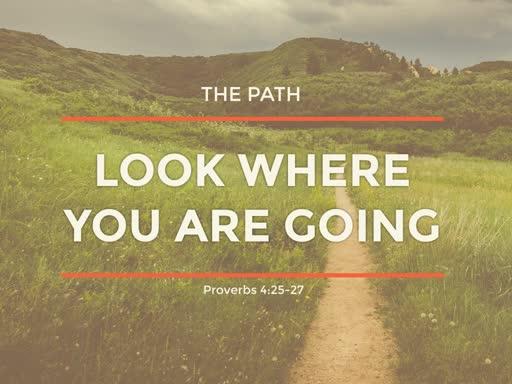 The Path Week Five