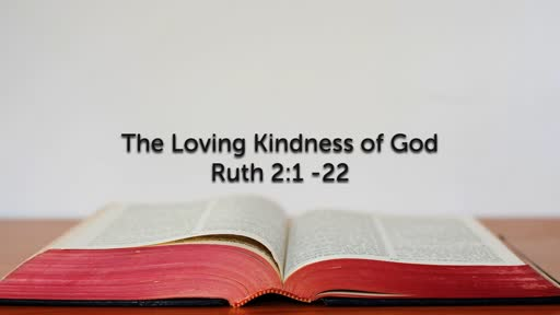 The Loving Kindness of God