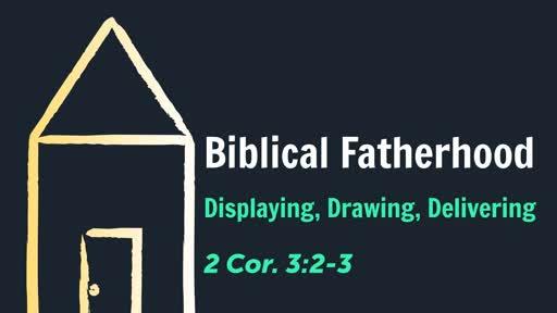 Biblical Fatherhood