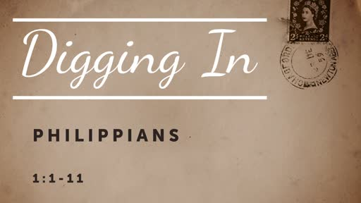 Digging In to Philippians