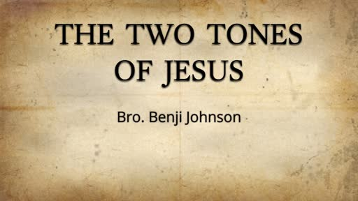 The Two Tones of Jesus