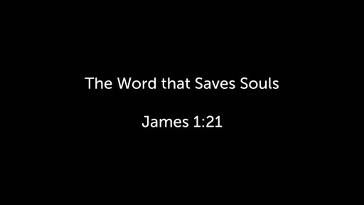 The Word that Saves Souls