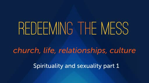 Spirituality and  Sexuality part 1
