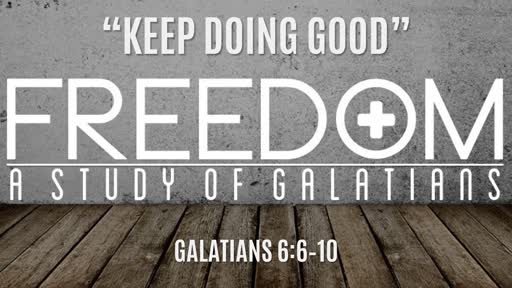 """Keep Doing Good"" 