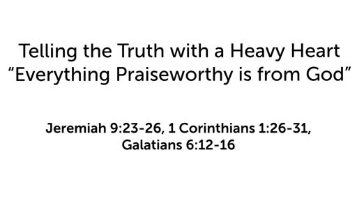 Everything Praiseworthy is from God