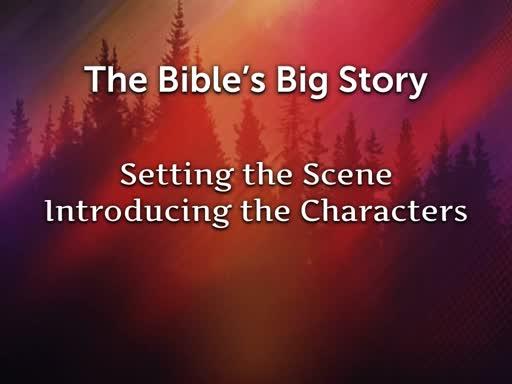 Setting the Scene & Characters