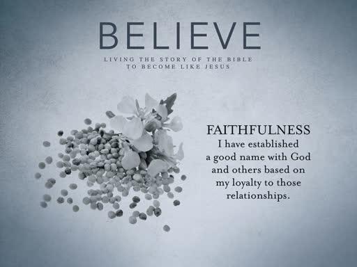 Believe: Faithfulness
