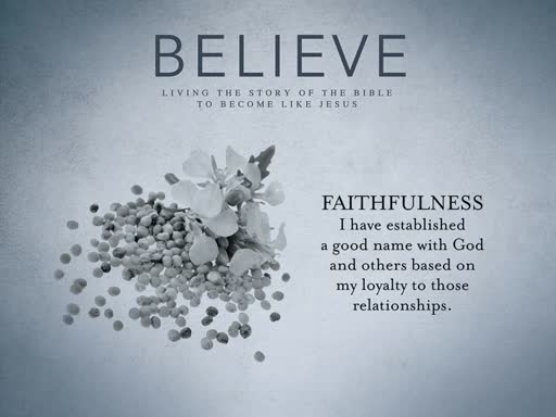 Believe: Faithfulness