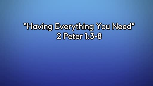Having Everything You Need - June 16, 2019