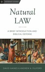 Natural Law: A Brief Introduction and Biblical Defense