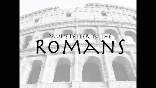 Romans 6:1-8:39   Sanctification