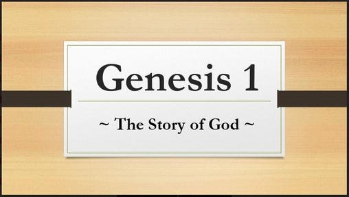 Genesis 1:2-25 - The Story of God