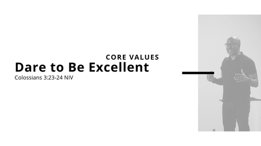 Dare To Be Excellent