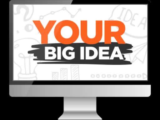 Your Big Idea, Part 1: Ready to Make a Difference?