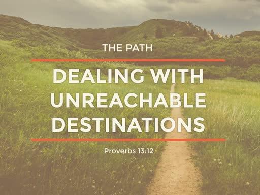 The Path:  Unreachable Destinations