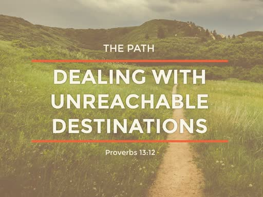 The Path:  Unreachable Destinations
