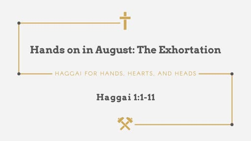 Hands on in August: The Exhortation
