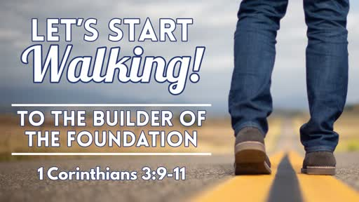 To The Builder of The Foundation- June 23, 2019