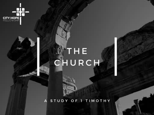 The Lord of the Church (1 Timothy 1:1-7)