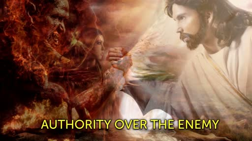 AUTHORITY OVER THE ENEMY-FAITH SERIES