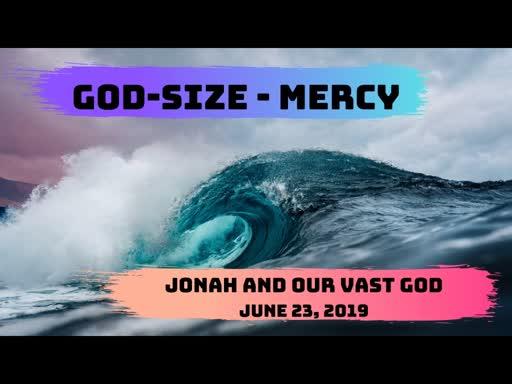 God Size Mercy