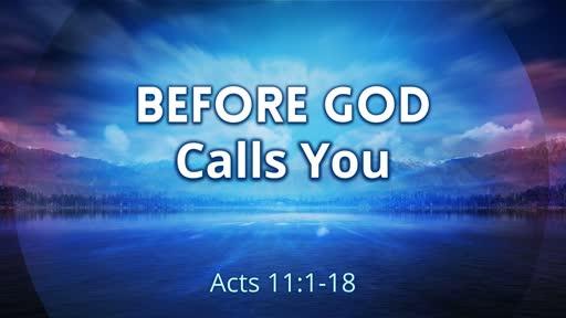 Before God Calls You...