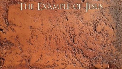 The Example of Jesus