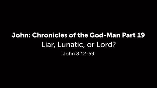 Liar, Lunatic, or Lord?