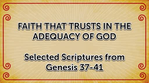 Faith that Trusts in the Adequacy of God