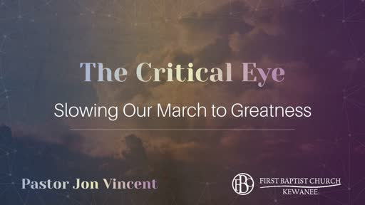 The Critical Eye: Slowing Our March to Greatness
