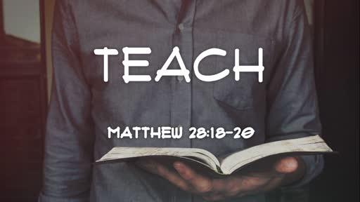 2019-06-23 PM (PI) Teach (Mat. 28:18-20)