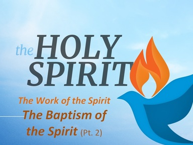 THE BAPTISM OF THE HOLY SPIRIT:  God's New Way of Working With His People