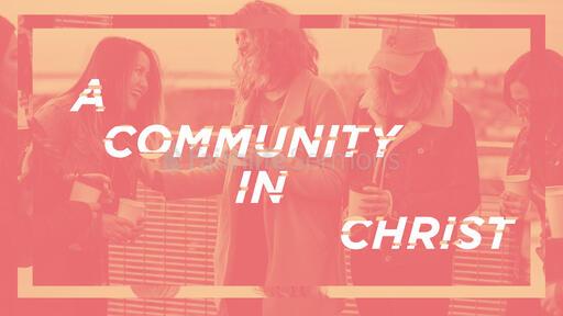 A Community In Christ Orange