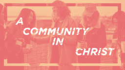 A Community In Christ Orange 16x9 7c7e0485 b8d4 4212 b39b 9ee08d5c17ce PowerPoint Photoshop image