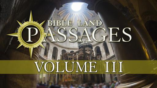 Bible Land Passages - Volume 3