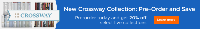 Crossway: Pre-Order and Save