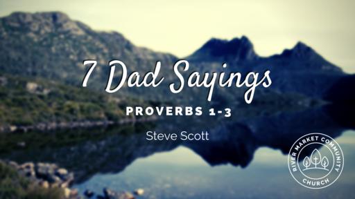 June 16, 2019 -7 dad Sayings