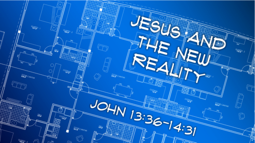 Jesus and the New Reality