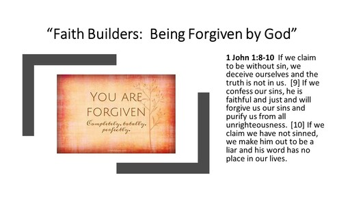 Faith Builders: Being Forgiven by God