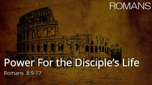 Power For the Disciple's Life