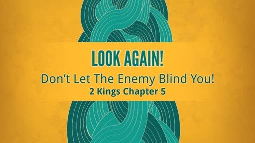 Don't Let The Enemy Blind You!