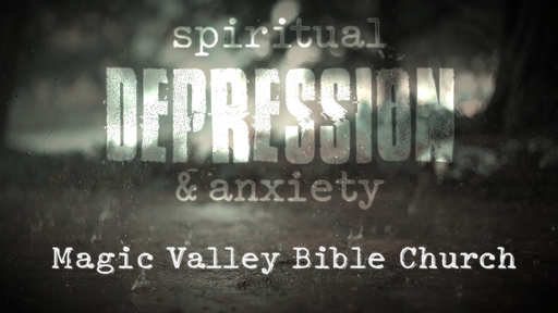 Spiritual Depression: I Have it, Now What?