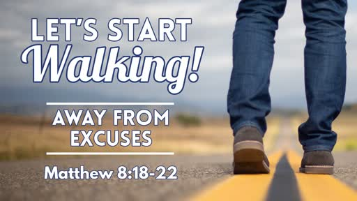 Away From Excuses - June 30, 2019