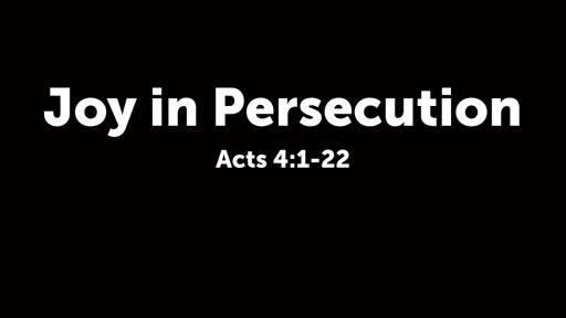 Joy in Persecution