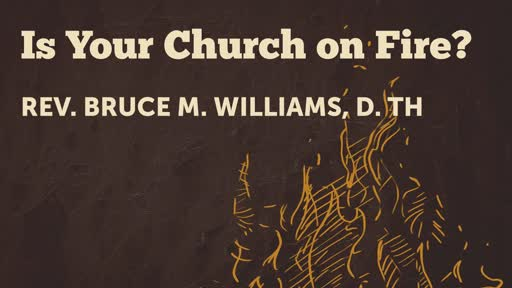 Is Your Church on Fire?
