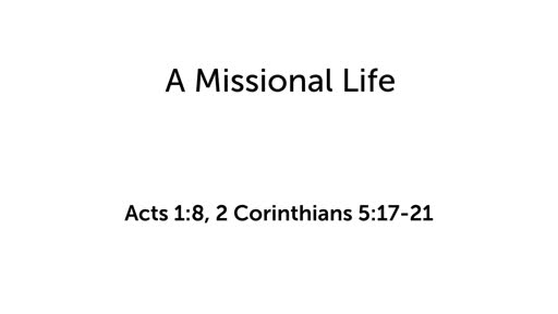 Special: A Missional Life